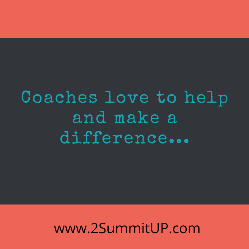 coaches love to help people