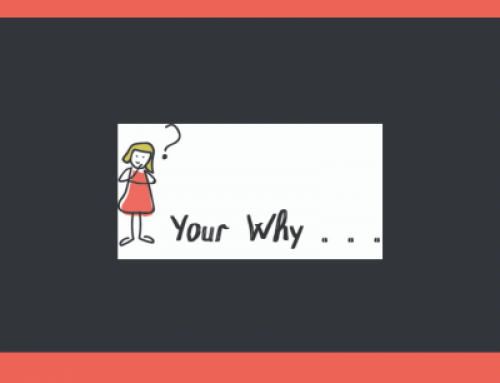 Do you ever question 'Your Why'?